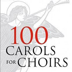 100 Carols for Choir