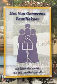 HET VAN GEMERENS FAMILIEKOOR - een bijzonder portret van een muzikale familie