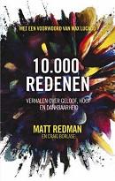 10.000 Redenen (Verhalen over geloof, hoop en dankbaarheid)